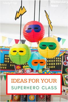 Creating the Perfect Superhero Classroom - Elementary Nest