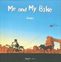Me and My Bike by Ander