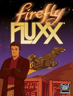Firefly Fluxx Looney Labs https://www.amazon.co.uk/dp/B019KHGNFE/ref=cm_sw_r_pi_dp_xh9fxbQNEK792