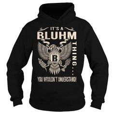 I Love Its a BLUHM Thing You Wouldnt Understand - Last Name, Surname T-Shirt (Eagle) T shirts