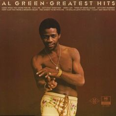 Al Green, Greatest Hits****: This is one sexy compilation of southern soul classics from the grit-master himself. A long time ago, I put this greatest hits collection into my CD player as I was about to entertain a naked young lady, and I have to say that it was an absolutely glorious soundtrack to that hour of sweat and sex. Mmmm. 7/2/15
