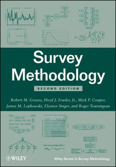 Survey methodology. 2nd ed. Wiley, 2009