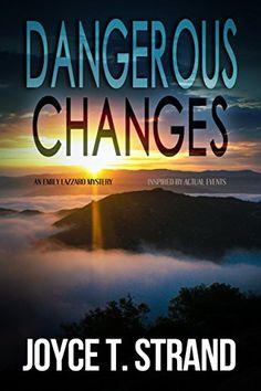 Dangerous Changes: An Emily Lazzaro Mystery by Joyce T St... https://www.amazon.com/dp/B0776JG86B/ref=cm_sw_r_pi_dp_x_g6dbAbK6YT6M0