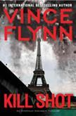 Kill Shot: An American Assassin Thriller (Mitch Rapp Book - Kindle edition by Vince Flynn. Mystery, Thriller & Suspense Kindle eBooks @ A. Great Books, New Books, Books To Read, David Baldacci, Vince Flynn, Mitch Rapp, Shot Book, Thing 1, Page Turner
