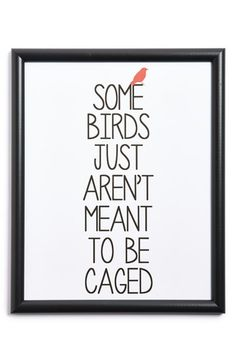 Free shipping and returns on CANTON BOX CO. 'Some Birds' Wall Art at Nordstrom.com. A vibrant, inspirational quote in a sleek minimalist frame adds the perfect touch of modern charm to your home or office, while archival-quality ink ensures enduring appeal.<br><br>This item is presented in special partnership with Etsy, an online community of small-scale makers and artists whose quality-crafted goods represent the best in current DIY, artisanal and homegrown trends. Nordstrom curates a…