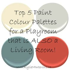 the best top paint colours for a playroom that is also an adult space like a livingroom or family room