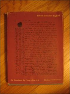 Letters from New England : the Massachusetts Bay Colony, 1629-1638 / edited by Everett Emerson.