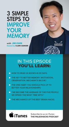 "Learning is not a spectator sport—that's the message Jim Kwik, learning expert and trainer, wants us to understand in today's talk. Listen in as Kwik teaches you how to improve your memory by unlocking your ""super"" memory, remembering twice as much in half the time. Kwik gives tips on speed learning and speed reading, helping you retain information 50 percent faster than before. For the full podcast visit us here: http://paleo.co/JimKwikMemory"