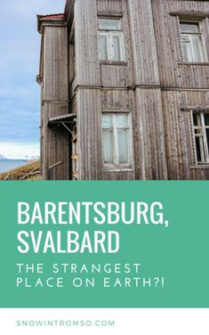 Considering a visit to Svalbard? Click through to the article to read more about the possibly strangest place in the world, Barentsburg, and why you should visit! Tromso, Trondheim, Stavanger, Arctic Cruise, Longyearbyen, Visit Russia, Polar Night, Alesund, Visit Norway