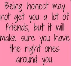 this is so true, I've been around enough people that let so many things slide, so many people will bash a certain individual but smile to their face.  I've seen it all.  People that accept so many fucked up things because they have fear of being alone or just not enough balls to be honest. I'd rather have the right ones around than to have a lot of fake ones around