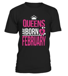 CHECK OUT OTHER AWESOME DESIGNS HERE!        Shop for Birthday Gift Guide shirts, hoodies and gifts. Find Birthday Gift Guide designs printed with care on top quality garments.     Best birthday t-shirt for all Men, Women, Kid born in February, Wear this and receive compliments. Best to gift your love ones, Queens Are Born In February Men, Women, Kid T-shirt, Birthday Gift.       TIP: If you buy 2 or more (hint: make a gift for someone or team up) you'll save quite a lot on shipping....