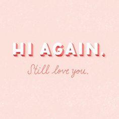 "Fun love quote - ""Still love you!"" {Courtesy of Get Studio Ink}"
