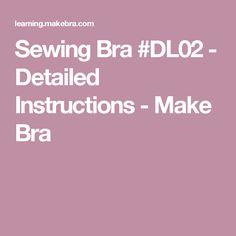 Sewing Bra #DL02 - Detailed Instructions - Make Bra