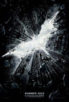 Dark Knight Rises - Summer 2012