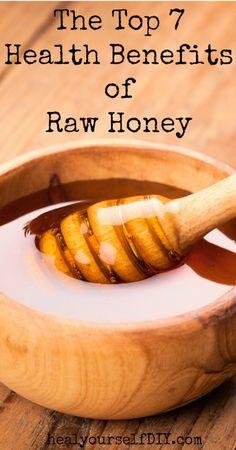 Top 7 Benefits of Raw Honey   www.healyourselfDIY.com
