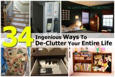 34 Ingenious Ways To De-Clutter Your Entire Life Clutter Organization, Household Organization, Organizing Ideas, Organising, Cleaning Solutions, Storage Solutions, Cleaning Tips, Storage Ideas, Clutter Control