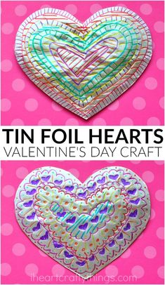 Sparkly tin foil hearts! A fun medium to paint on for Valentine's Day!