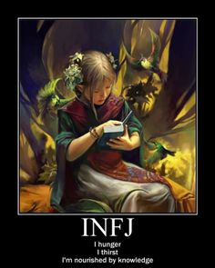 I hunger. I thirst. I'm nourished by knowledge. #introvert #INFJ #Myers_Briggs