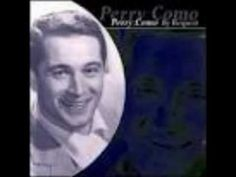"Perry Como. ""And I Love You So"". For Alan (1943-2003) . . . our song."