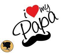 Quote Svg love my Papa SVG, I love my papa Silhouette, love Silhouette,SVG files for Silhouette Ca