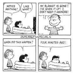 First Appearance: April 11th, 1983 #peanutsspecials #ps #pnts #schulz #linusvanpelt #lucyvanpelt #notice #anything #blanket #gone #given #need #anymore #happen #four #minutes #ago www.peanutsspecials.com