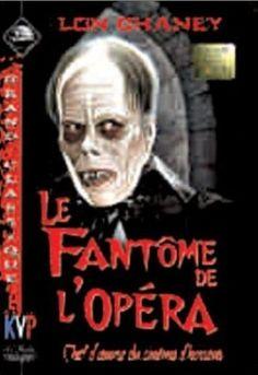 """""""Le fantôme de l'opéra"""", film de chaney Lon."""