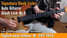 ✪ Signature Rock Licks ►Solo Gitarre - Slash Lick Nr.4