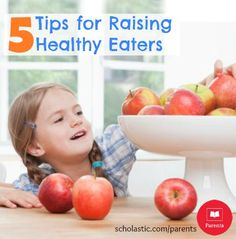 March is National Nutrition Month! Here are 5 tips to raise healthy eaters.