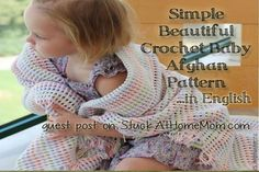 Simple Beautiful Crochet Baby Afghan Pattern in English - scroll right down for the free pattern.