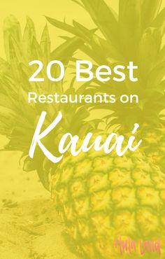 If you're wondering where to eat on Kauai, this is your list! I've rounded up 20 of my favorite Kauai restaurants.