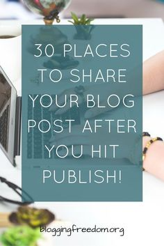 Do you want more traffic, visibility and subscribers for your blog? Of course you do! We all do. Here is a list of sites that you promote your blog post to after you hit publish. #blogtraffic #growblogtraffic #howtogrowblogtraffic