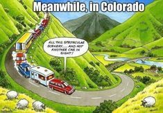 15 Hysterical Inside Jokes That You Will Only Appreciate If You Hail From Colorado Camping Hacks, Rv Camping Checklist, Camping Jokes, Truck Camping, Rv Hacks, Driving Humor, Funny Driving, Camping In Pennsylvania, Colorado