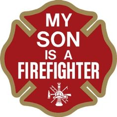 From Firefighter Wife or Mom to Firefighter Son these Fire Decals are for the entire Family. My Son is a Firefighter Decal is an exterior window sticker. Firefighter Decals, Firefighter Family, Volunteer Firefighter, Firefighter Gifts, Proud Of My Son, Proud Mom, To My Daughter, Fire Dept, Fire Department