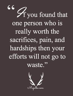 Effort Are Worth It Love Quotes