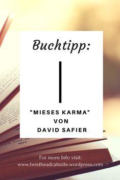 Buchtipp/Leseempfehlung/Buchempfehlung auf meinem Blog-TwistheadCats- Mieses Karma von David Safier- World Of Books, Karma, Letter Board, Books To Read, Wordpress, Internet, Social Media, Lettering, Blogging