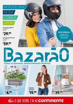 Folheto Continente Bazarão promoções em vigor de 04 a 10 Abril Motociclismo moda cozinha e jardim. #Continente #cozinha #moda