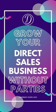 Learn the new and easier way to grow your direct selling business without throwing parties. Perfect for introverts who want to grow their business. Perfect for direct sellers who are stuck and want to move their business forward. Online Work From Home, Work From Home Moms, Direct Selling Business, Direct Sales Party, Facebook Ads Manager, Direct Sales Companies, Instagram Party, Sales And Marketing, How To Make Money