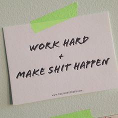 work hard | #letterpress #inspiration / Delphine Press