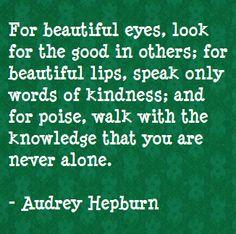 "Audrey Hepburn — ""For beautiful eyes..."""