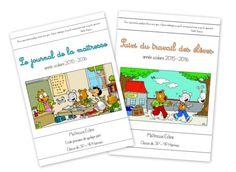 Le journal de la maîtresse version 2015 - 2016 (Chez maîtresse Ecline) Bulletins, Cycle 3, Montessori, Back To School, Preschool, Classroom, Teacher, Support, French