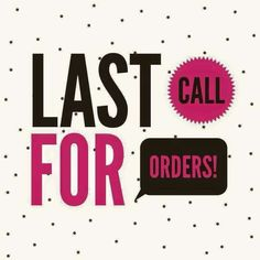 Last call! I'm making orders at midday in time TODAY  couple spaces left for…