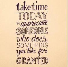 Love Peace and Write Aproveita o dia de hoje para apreciar quem tomas por garantido