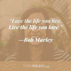 """Love the life you live. Live the life you love."" ―Bob Marley http://tierrawilson.com/free-downloads/profitable-passion-brainstorm-worksheet/?utm_campaign=coschedule&utm_source=pinterest&utm_medium=Tierra%20Wilson&utm_content=Free%20Printable%3A%20Profitable%20Passion%20Brainstorm"