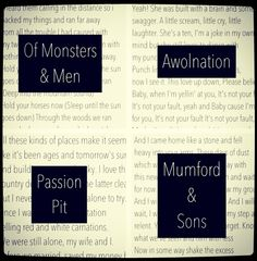 Of Monsters and Men. Awolnation. Passion Pit. Mumford and Sons. Lyrics.