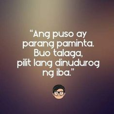 Tagalog Pick Up Lines - Pick Up Lines Tagalog. Cheesy and funny tagalog pick up lines. Romantic, kilig, corny and best tagalog pick up lines Filipino Quotes, Pinoy Quotes, Tagalog Love Quotes, Love Song Quotes, Best Love Quotes, Love Quotes For Him, Words Quotes, Memes Pinoy, Emo Quotes