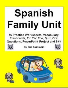 Spanish Family Unit by Sue Summers - vocabulary, practice worksheets, project, quiz, skit, flashcards, and oral questions. Spanish pair work, partner activity, bundle.