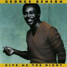 George Benson Give Me The Night ( Full Album ) - YouTube