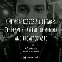 Aftertaste// Shawn Mendes