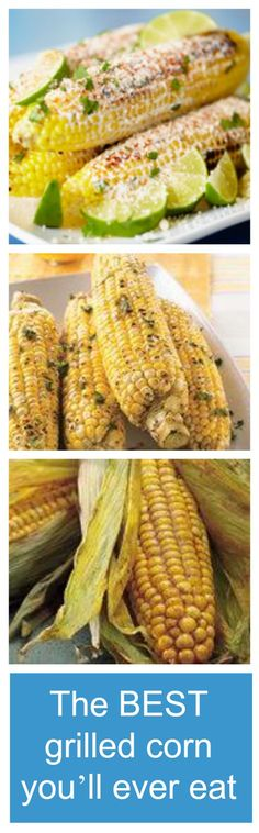 The Best Grilled Corn on the Cob You'll Ever Eat #recipe