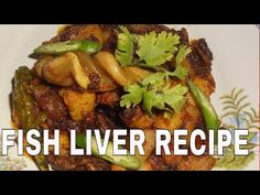 HOW TO COOK FAMOUS FISH LIVER 2017 - YouTube
